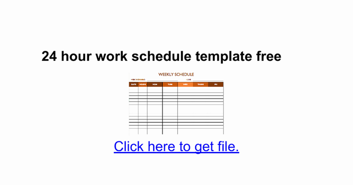 24 Hr Schedule Template Awesome 24 Hour Work Schedule Template Free Google Docs