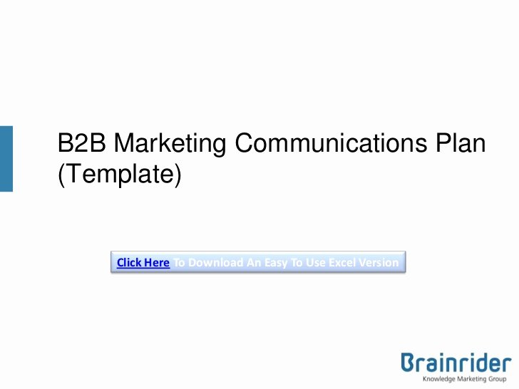 B2b Marketing Plan Template Inspirational B2b Marketing Munications Plan Template V3 2013