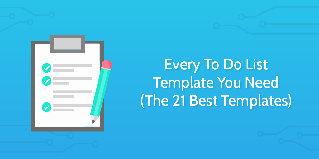 Best to Do List Template Luxury Every to Do List Template You Need the 21 Best Templates