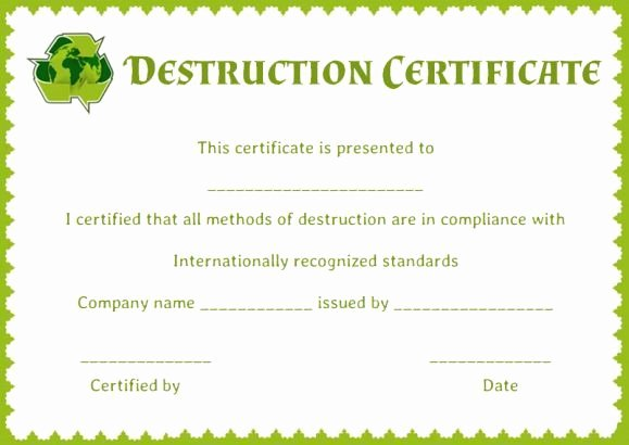 Certificate Of Data Destruction Template Best Of 8 Best Certificate Of Destruction Images On Pinterest
