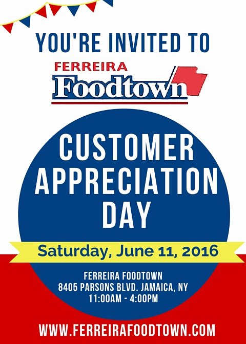 Customer Appreciation Day Flyer Template Awesome Customer Appreciation Day 2016 Ferreira Foodtown Customer