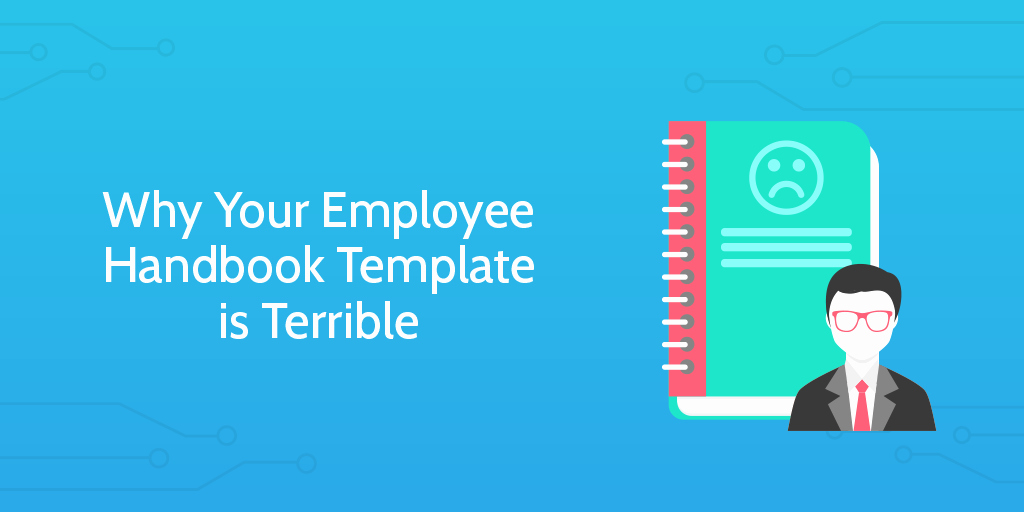 Employee Handbook Design Template Elegant why Your Employee Handbook Template is Terrible