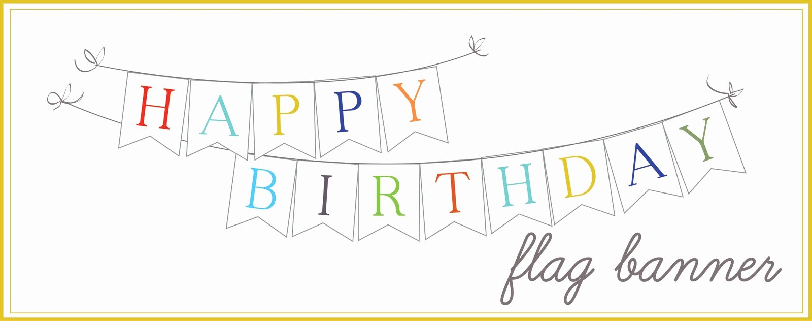 Happy Birthday Banner Template Inspirational 8 Best Of Printable Birthday Flag Banner Free