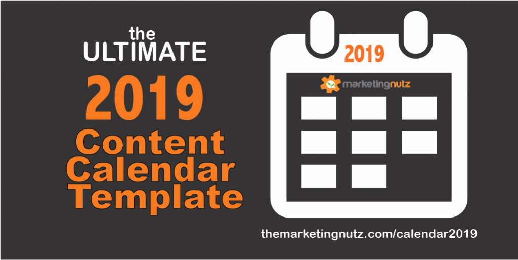 Marketing Content Calendar Template Elegant the Ultimate 2019 Content Calendar Template to Get A Grip