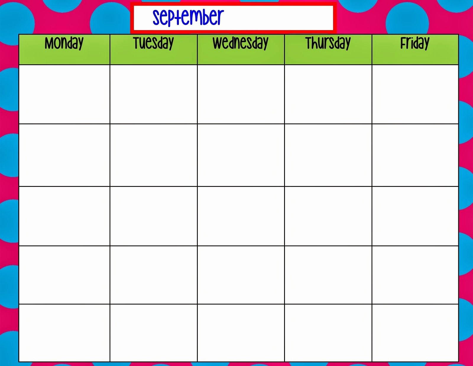 Monday to Friday Schedule Template Luxury Monday Through Friday Calendar Template