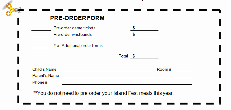 Pre order form Template New Field Pto island Fest is Thursday April 21 order