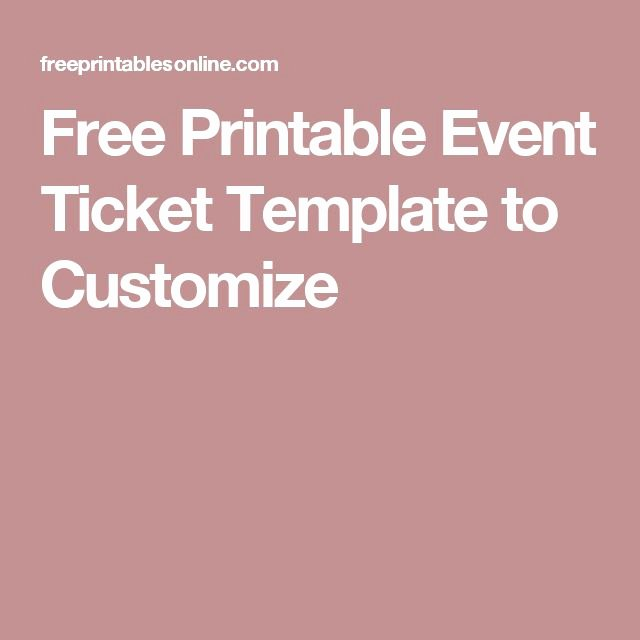 Printable event Ticket Template Free Awesome 25 Best Ideas About event Ticket Template On Pinterest
