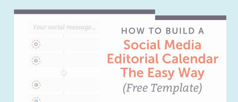 Social Media Post Schedule Template Beautiful How to Build A social Media Editorial Calendar Coschedule