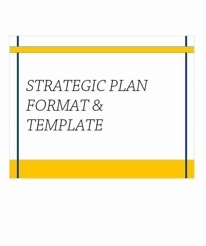 Strategic Business Plan Template New 32 Great Strategic Plan Templates to Grow Your Business