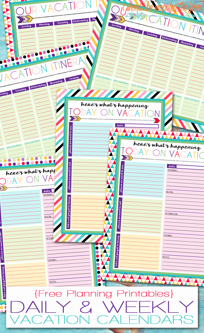 Vacation Calendar Template 2015 Best Of I Should Be Mopping the Floor Free Printable Daily and
